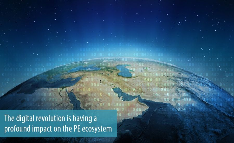 The digital revolution is having a  profound impact on the PE ecosystem