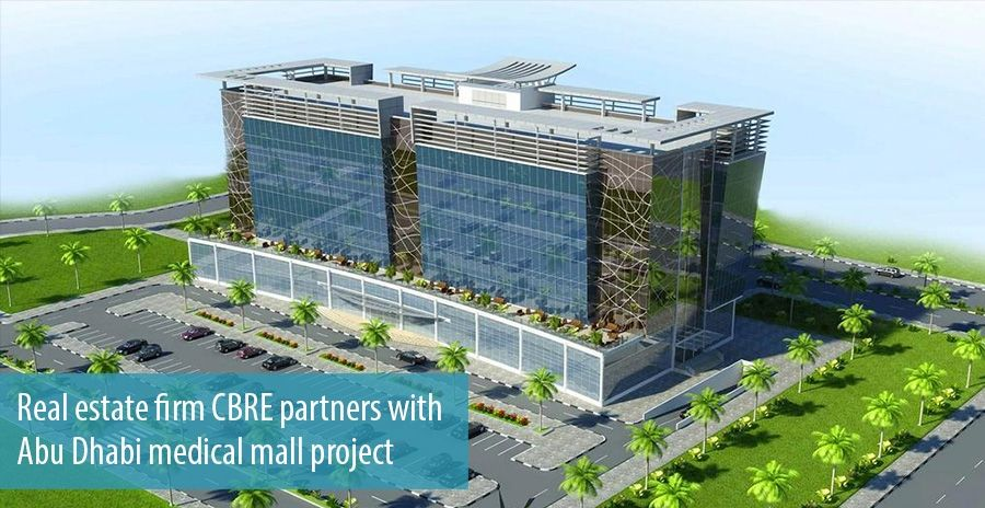 Real estate firm CBRE partners with Abu Dhabi medical mall project