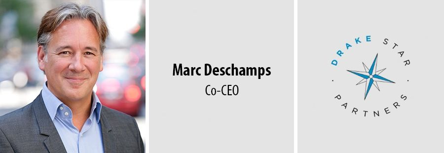Marc Deschamps, Co-CEO - Drake Star Partners