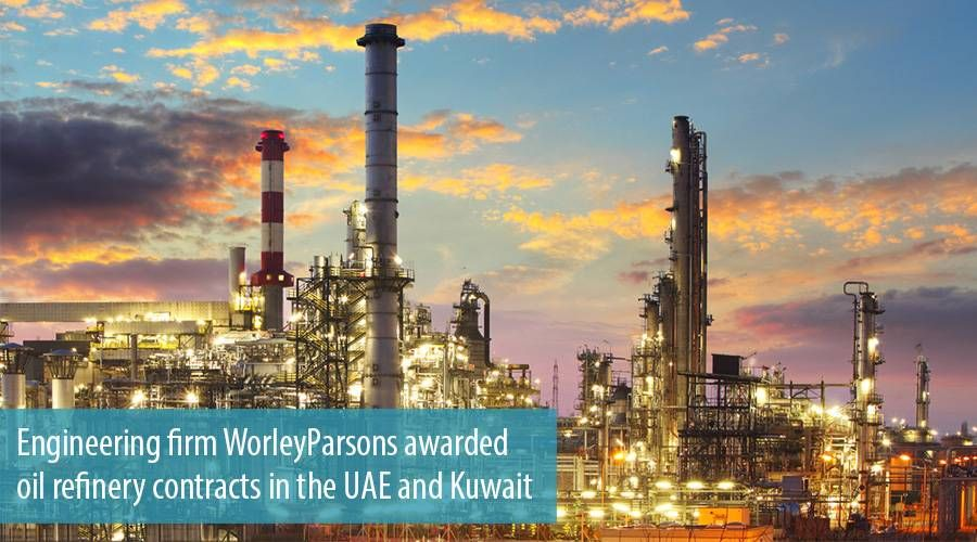 Engineering firm WorleyParsons awarded oil refinery contracts in the UAE and Kuwait