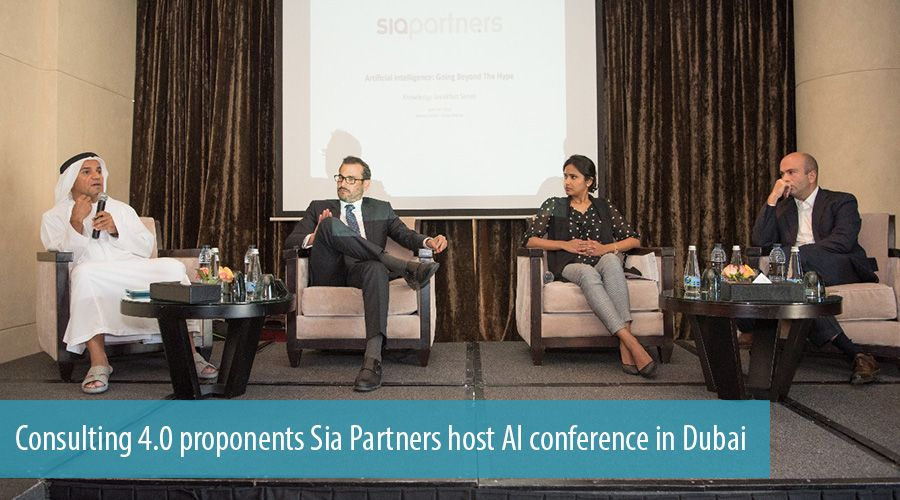 Consulting 4.0 proponents Sia Partners host AI conference in Dubai