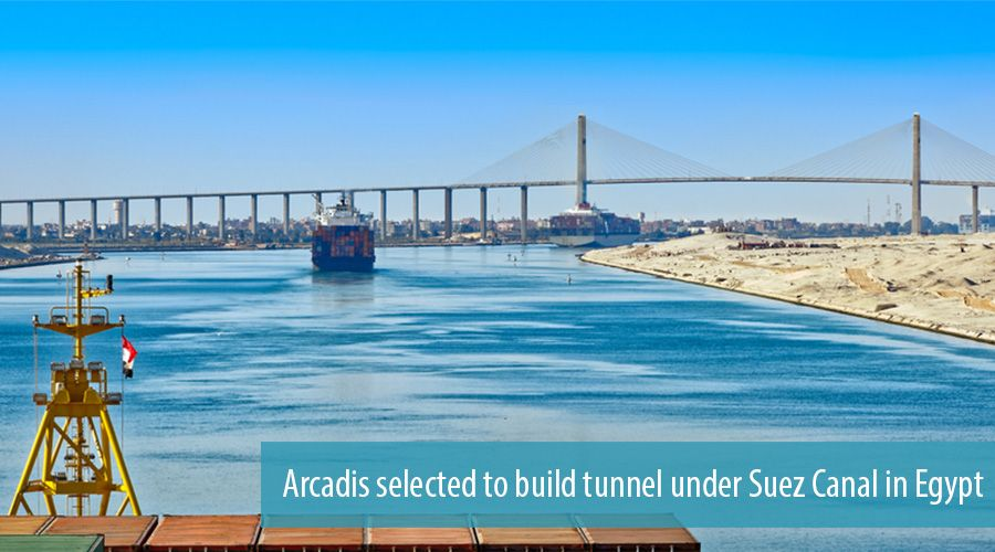 Arcadis selected to build tunnel under Suez Canal in Egypt