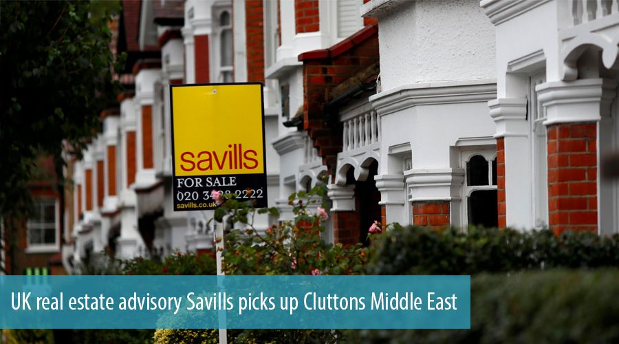 UK real estate advisory Savills picks up Cluttons Middle East