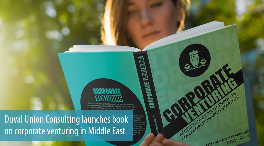 Duval Union Consulting launches book on corporate venturing in Middle East