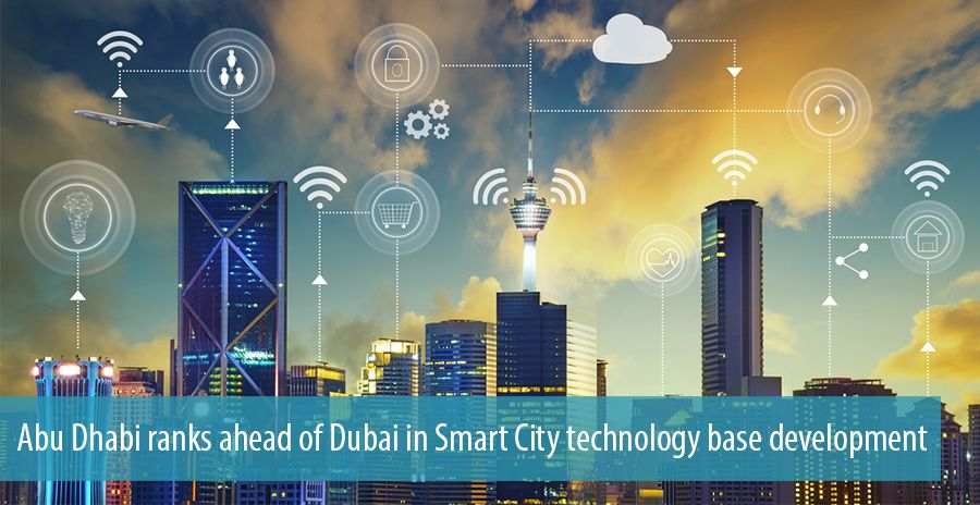 Abu Dhabi ranks ahead of Dubai in Smart City technology base development