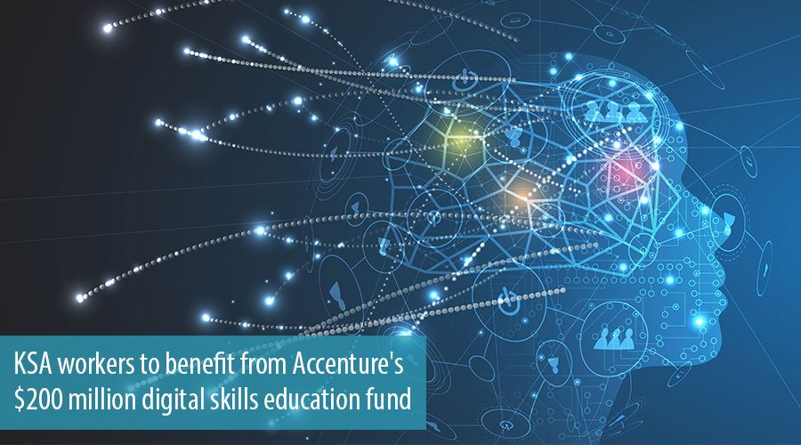 KSA workers to benefit from Accenture's $200 million digital skills education fund