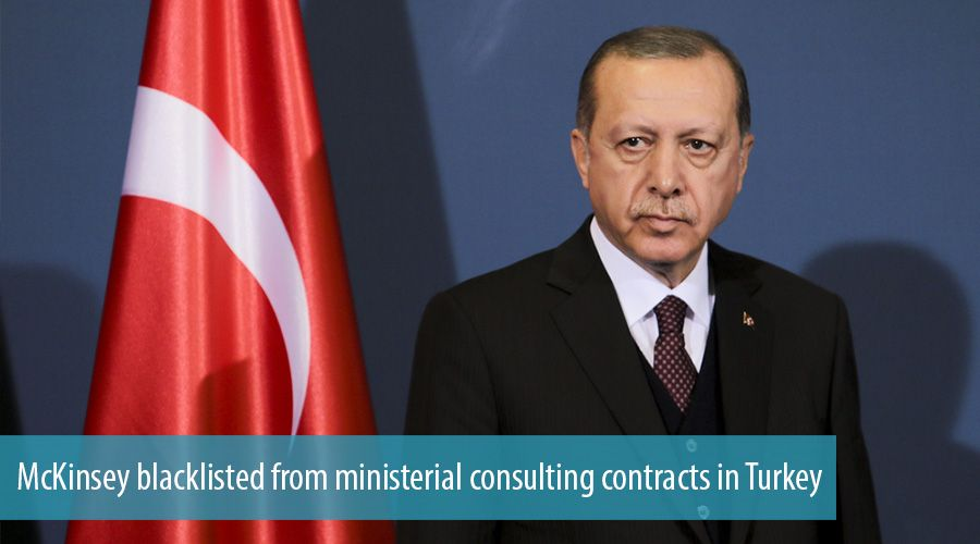 McKinsey blacklisted from ministerial consulting contracts in Turkey