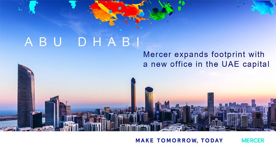 Mercer expands Middle East footprint with Abu Dhabi office launch