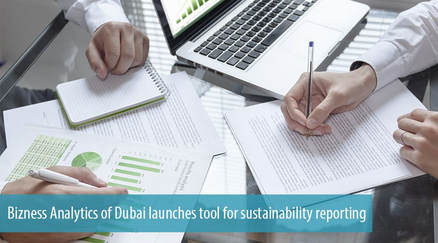 Bizness Analytics of Dubai launches tool for sustainability reporting
