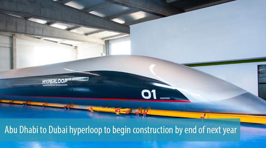 Abu Dhabi to Dubai hyperloop to begin construction by end of next year