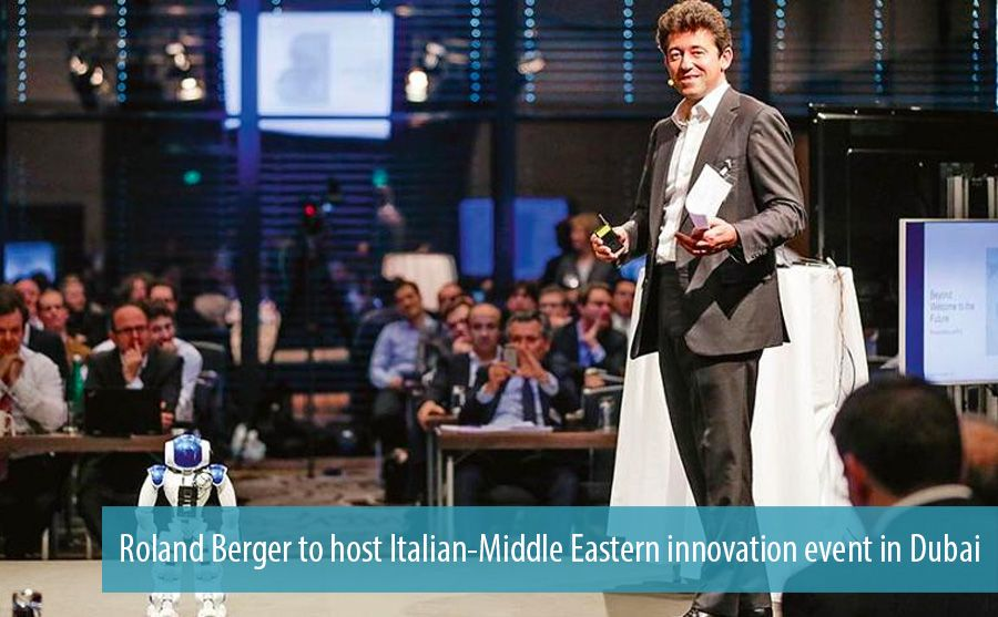 Roland Berger to host Italian-Middle Eastern innovation event in Dubai