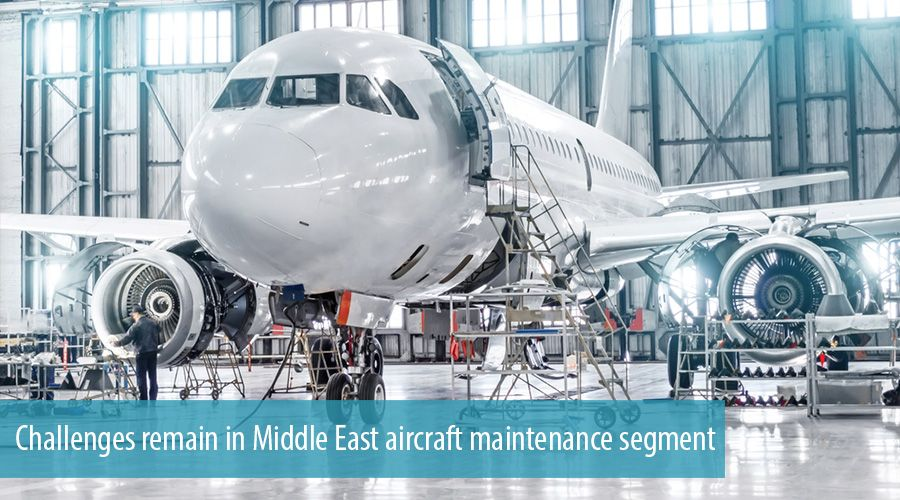 Challenges remain in Middle East aircraft maintenance segment