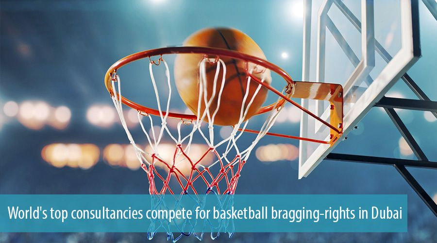World's top consultancies compete for basketball bragging-rights in Dubai