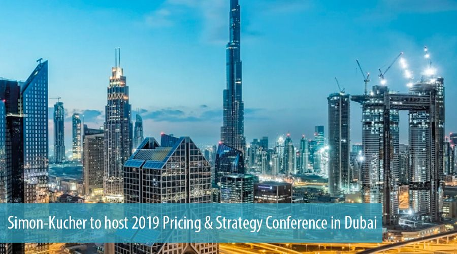 Simon-Kucher to host 2019 Pricing & Strategy Conference in Dubai