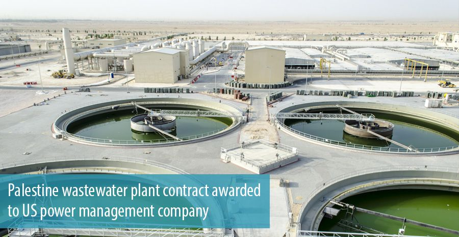 Palestine wastewater plant contract awarded to US power management company