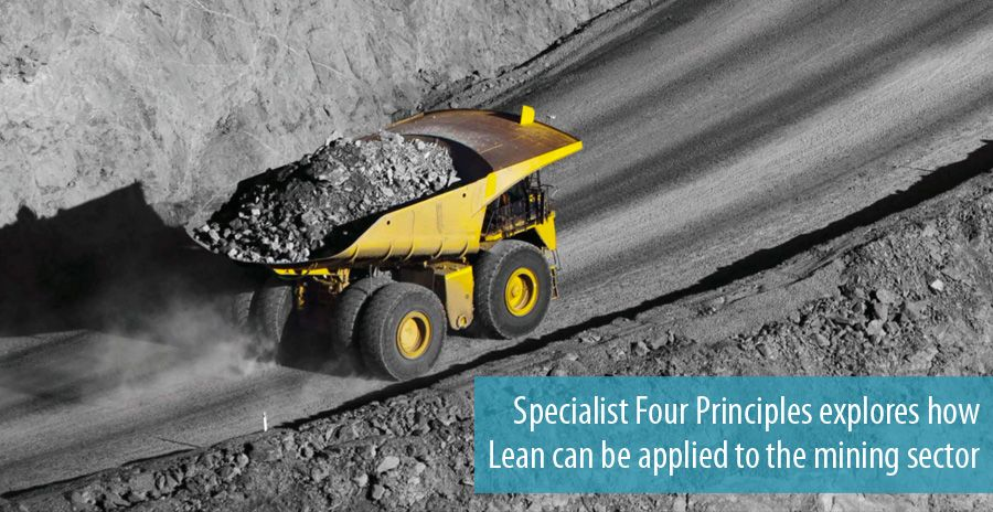 Specialist Four Principles explores how Lean can be applied to the mining sector
