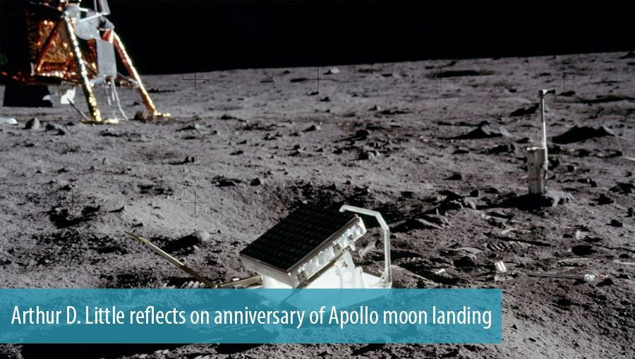 Arthur D. Little reflects on anniversary of Apollo moon landing