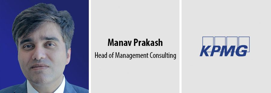 Manav Prakash, head of management consulting - KPMG