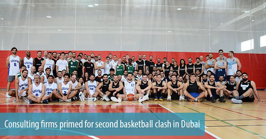 Consulting firms primed for second basketball clash in Dubai