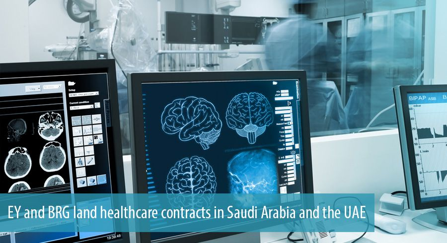 EY and BRG land healthcare contracts in Saudi Arabia and the UAE