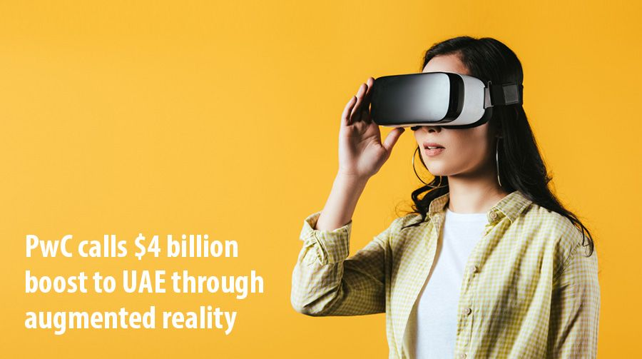 PwC calls $4 billion boost to UAE through virtual/augmented reality