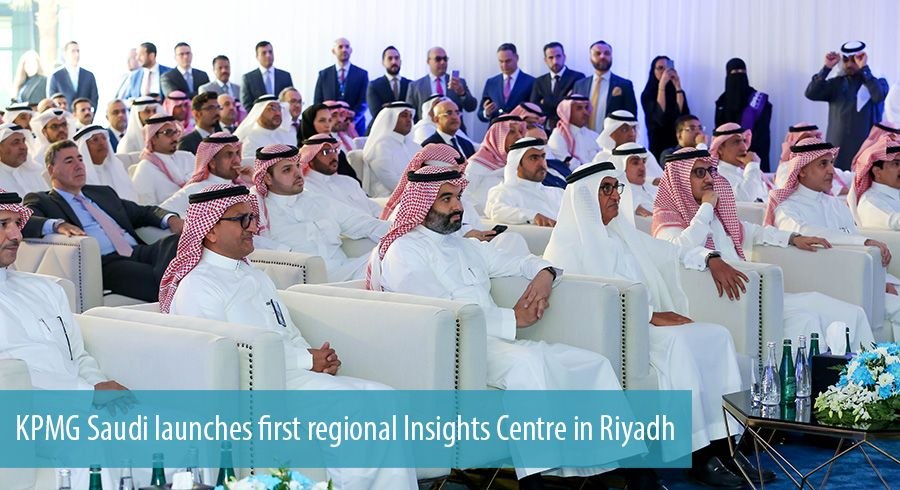 KPMG Saudi launches first regional Insights Centre in Riyadh