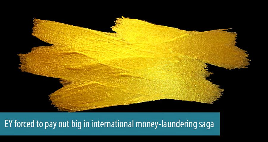 EY forced to pay out big in international money-laundering saga