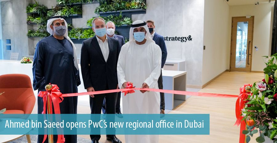 Ahmed bin Saeed opens PwC's new regional office in Dubai