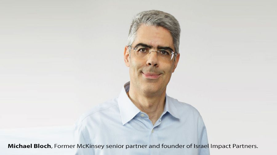 Michael Bloch, Former McKinsey senior partner and founder of Israel Impact Partners