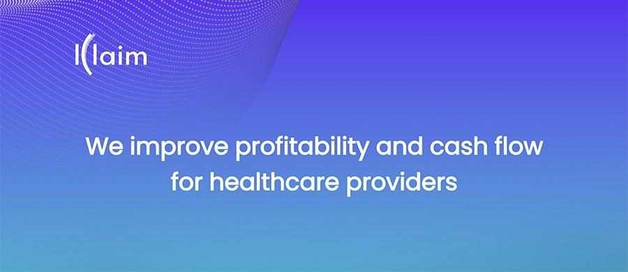 Klaim - We improve profitability and cash flow for healthcare providers
