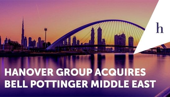 Hanover Group acquires Middle East arm of PR firm Bell Pottinger