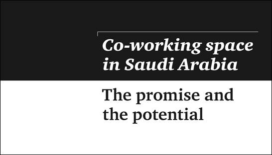 Strategy& outlines the potential of Saudi Arabia's co-working space
