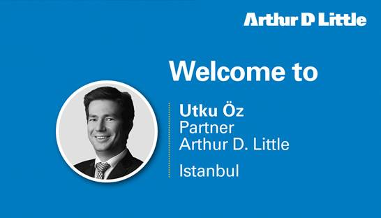 Utku ÖZ added to Arthur D. Little partnership ranks in Istanbul