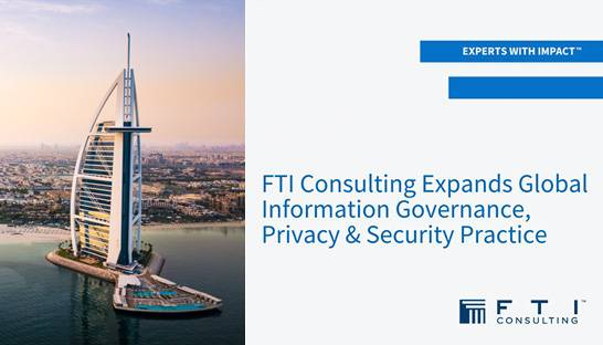 FTI Consulting launches its IGP&S practice in the Middle East